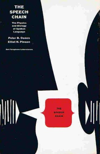 9780716722564: The Speech Chain: The Physics and Biology of Spoken Language