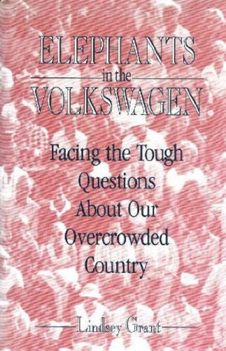 9780716722670: Elephants in the Volkswagen: Facing the Tough Questions About Our Overcrowded Country