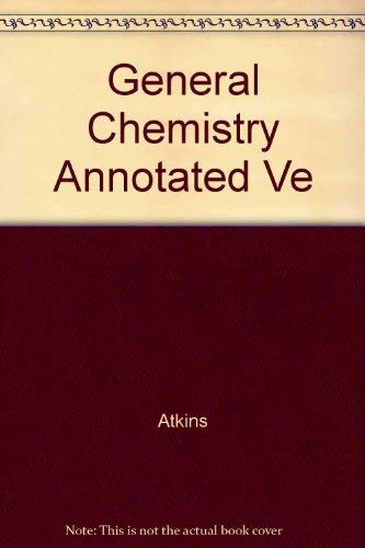 9780716722847: General Chemistry Annotated Ve
