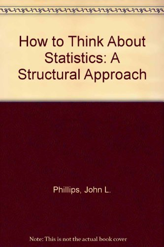 9780716722885: How to Think About Statistics: A Structural Approach (A Series of books in psychology)