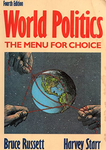 9780716722908: World Politics: The Menu for Choice