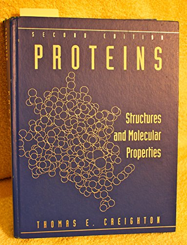 9780716723172: Proteins: Structures and molecular properties