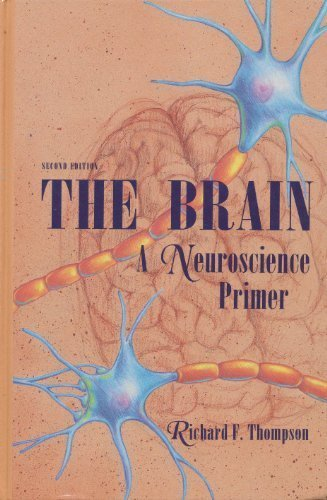 9780716723387: The Brain: A Neuroscience Primer (Series of Books in Psychology)