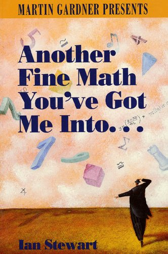9780716723417: Another Fine Math You'Ve Got Me Into--