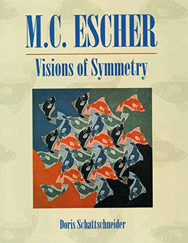 9780716723523: Visions of Symmetry: Notebooks, Periodic Drawings and Related Work of M.C. Escher