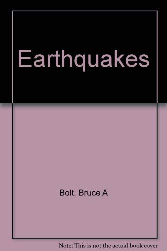 9780716723585: Earthquakes [Paperback] by Bolt, Bruce A