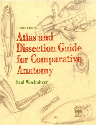 9780716723745: Atlas and Dissection Guide for Comparative Anatomy