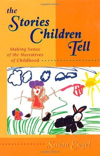 9780716723820: The Stories Children Tell: Making Sense of the Narratives of Childhood