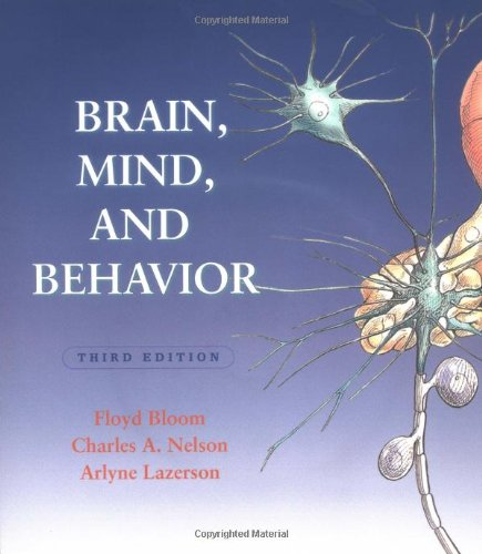 Brain, Mind, and Behavior w/Foundations of Behavioral Neuroscience CD-ROM (9780716723899) by Bloom, Floyd E.; Lazerson, Arlyne; Nelson, Charles A.