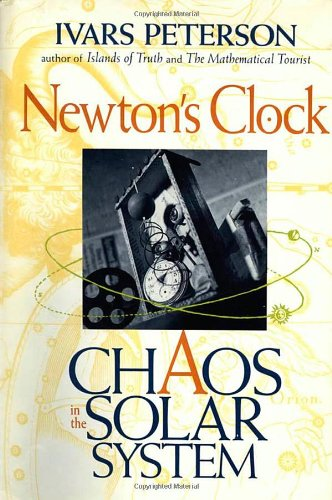 9780716723967: Newton's Clock: Chaos in the Solar System