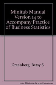 9780716724100: Minitab Manual Version 14 to Accompany Practice of Business Statistics