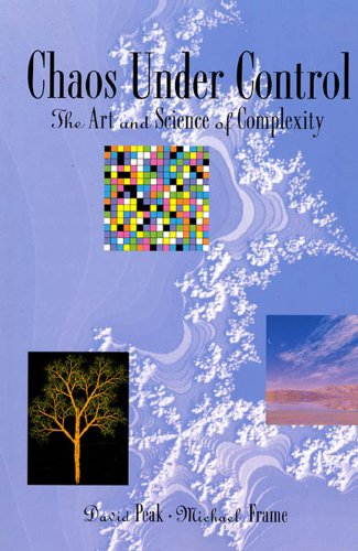 9780716724292: Chaos Under Control: The Art and Science of Complexity