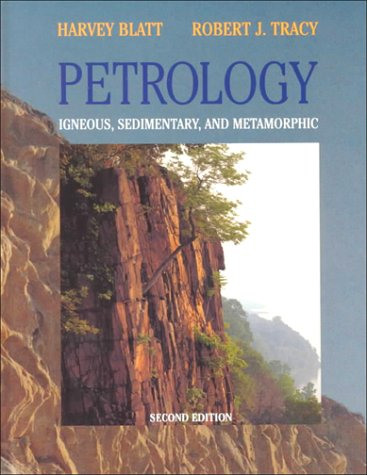 9780716724384: Petrology: Igneous, Sedimentary and Metamorphic