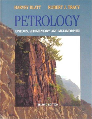 9780716724384: Petrology: Igneous, Sedimentary, and Metamorphic