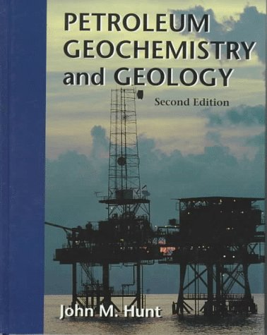 9780716724414: Petroleum Geochemistry and Geology