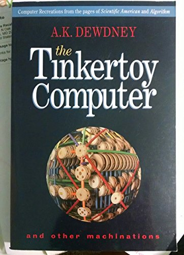 9780716724919: The Tinkertoy Computer and Other Machinations