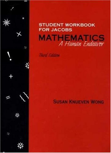 9780716725398: Student Workbook for Jacobs Mathematics: A Human Endeavor