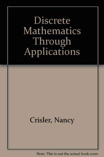 9780716725770: Discrete Mathematics Through Applications