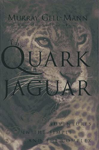 The Quark and the Jaguar. Adventures in the Simple and the Complex. (SIGNED BY NOBEL LAUREATE ...
