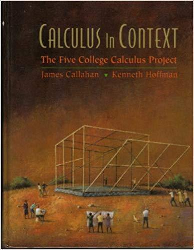 Calculus in Context (9780716726302) by James Callahan; David A. Cox; Kenneth R. Hoffman; Donal O'Shea; Harriet Pollatsek; Lester Senechal