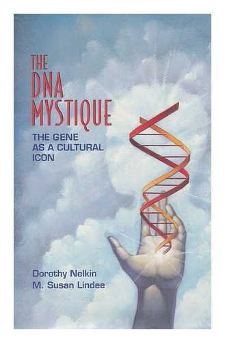 9780716727095: The DNA Mystique : The Gene As a Cultural Icon