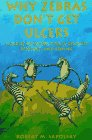 9780716727187: Why Zebras Don't Get Ulcers: Guide to Stress, Stress-Related Disease and Coping