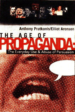9780716728627: Age of Propaganda: The Everyday Use and Abuse of Persuasion