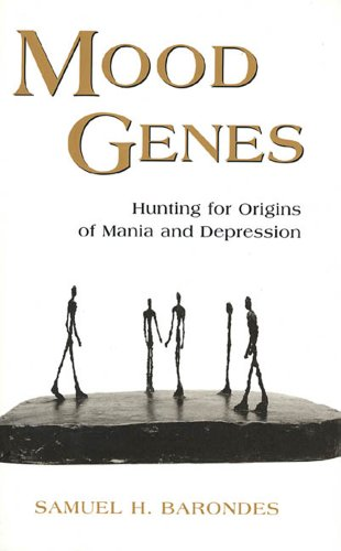 9780716729433: Mood Genes: Hunting for the Origins of Mania and Depression