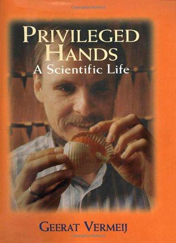 9780716729549: Privileged Hands: A Scientific Life
