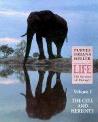 9780716729556: Life the Science of Biology: The Cell and Heredity