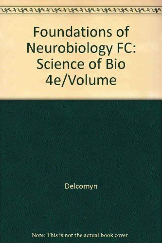 9780716729846: Foundations of Neurobiology FC: Science of Bio 4e/Volume