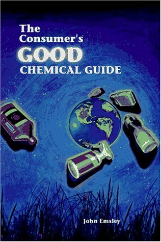 9780716730347: The Consumer's Good Chemical Guide: A Jargon-Free Guide to the Chemicals of Everyday Life