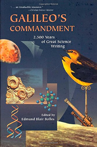 9780716730354: Galileo's Commandment: An Anthology of Great Science Writing