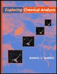 9780716730422: Exploring Chemical Analysis