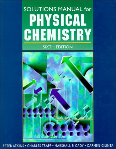 9780716731672: Physical Chemistry (Solutions Manual)