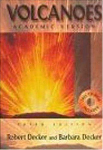 9780716731740: Volcanoes (Third Edition)