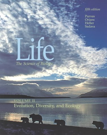 Life: the Science of Biology: Evolution, Diversity,: William K. Purves,