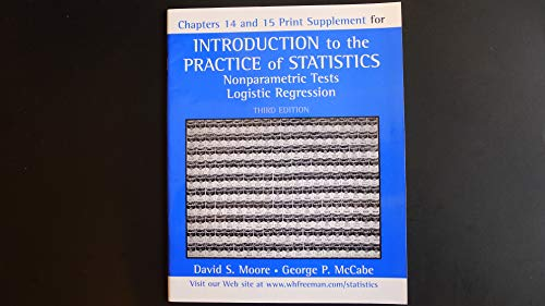 9780716734017: Introduction to the Practice of Statistics: Nonparametric Tests Logistic Regression : Chapters 14 and 15 Print Supplement