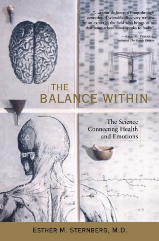 9780716734796: The Balance within: The Science Connecting Health and Emotions