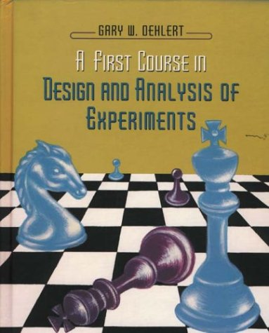 9780716735106: A First Course in Design and Analysis of Experiments