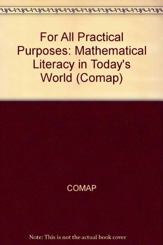 9780716735144: For All Practical Purposes: Mathematical Literacy In Today's World