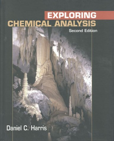 9780716735403: Exploring Chemical Analysis