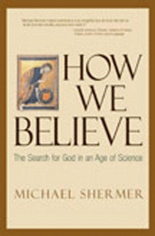 9780716735618: How We Believe: The Search for God in an Age of Science