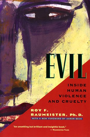 9780716735670: Evil: Inside Human Violence and Cruelty