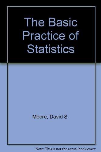 9780716736219: The Basic Practice of Statistics