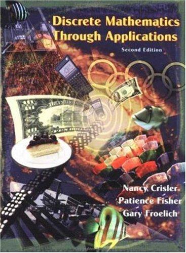 9780716736523: Discrete Mathematics Through Applications