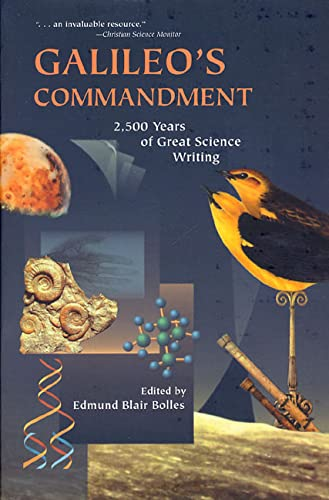9780716736936: Galileo's Commandment: 2,500 Years of Great Science Writing