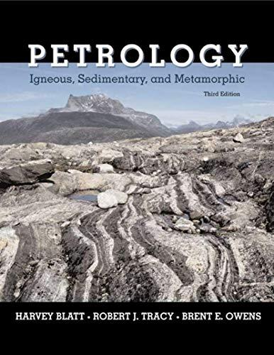 9780716737438: Petrology: Igneous, Sedimentary, and Metamorphic