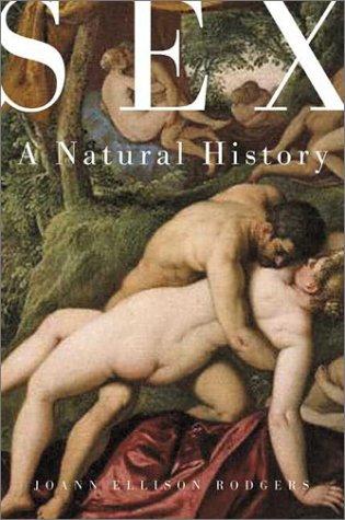 9780716737445: Sex: A Natural History