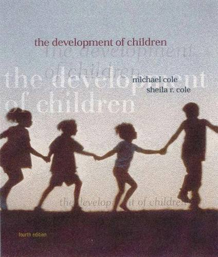 9780716738336: The Development of Children